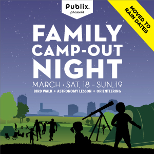 Publix presents Family Camp-out Night 2017 - Moved to Rain Date